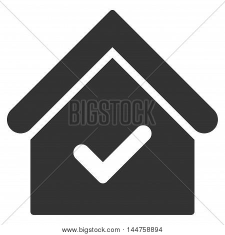 Valid House icon. Vector style is flat iconic symbol, gray color, white background.