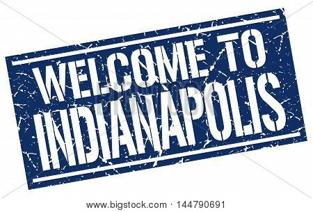 welcome to Indianapolis. stamp. grunge square sign