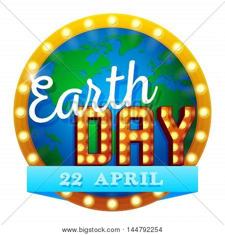 Earth Day. Vector illustration with Earth globe Retro sign. planets EPS 10