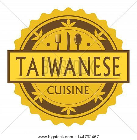 Abstract stamp or label with the text Taiwanese Cuisine written inside, traditional vintage food label, with spoon, fork, knife symbols, vector illustration