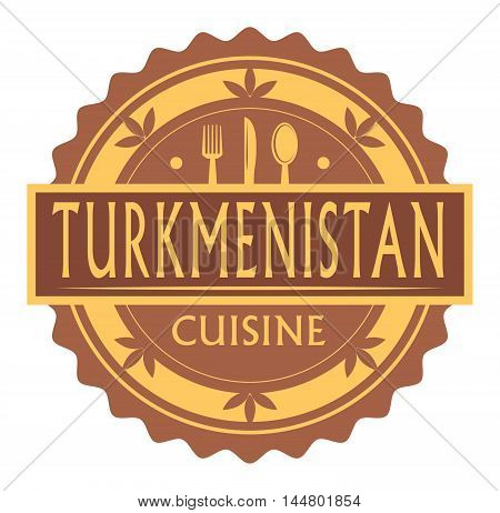 Abstract stamp or label with the text turkmenistan Cuisine written inside, traditional vintage food label, with spoon, fork, knife symbols, vector illustration