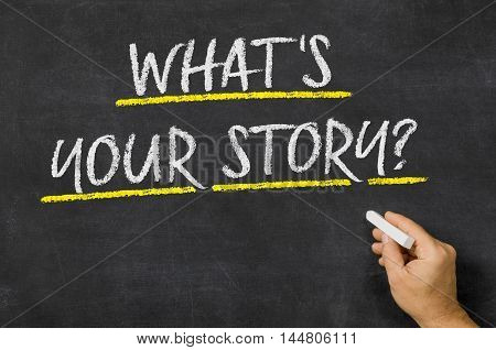 What Is Your Story Written On A Blackboard