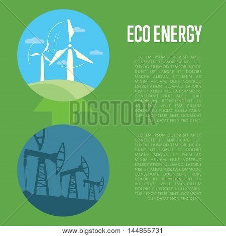 Vector illustration of evolution from industrial pollution to eco energy. Wind turbines in green field. Industrial machine for petroleum. Green ecology infographics template with space for text