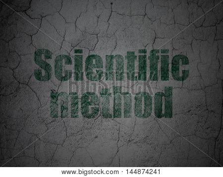 Science concept: Green Scientific Method on grunge textured concrete wall background