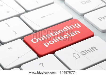 Politics concept: computer keyboard with word Outstanding Politician, selected focus on enter button background, 3D rendering