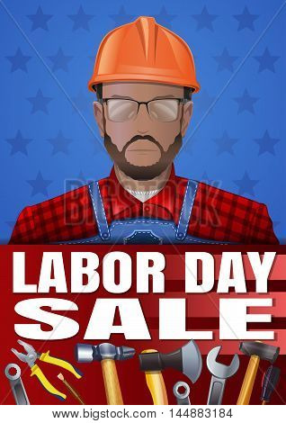 Labor Day poster with various tools worker man wearing glasses and a helmet and inscription - Labor Day Sale