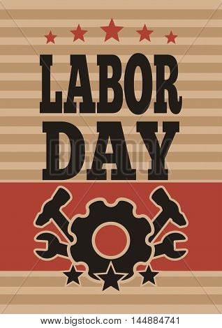 Labor Day card. International Workers Day. May Day. Template flyer for the Labor Day