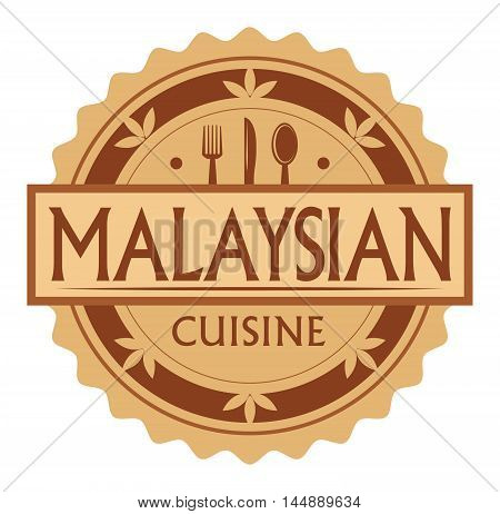 Abstract stamp or label with the text Malaysian Cuisine written inside, traditional vintage food label, with spoon, fork, knife symbols, vector illustration