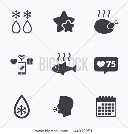 Defrosting drop and snowflake icons. Hot fish and chicken signs. From ice to water symbol. Flat talking head, calendar icons. Stars, like counter icons. Vector