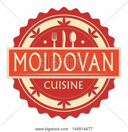 Abstract stamp or label with the text Moldovan Cuisine written inside, traditional vintage food label, with spoon, fork, knife symbols, vector illustration