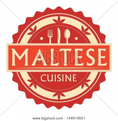 Abstract stamp or label with the text Maltese Cuisine written inside, traditional vintage food label, with spoon, fork, knife symbols, vector illustration