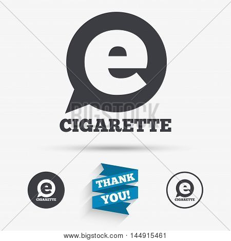 Smoking sign icon. E-Cigarette symbol. Electronic cigarette. Flat icons. Buttons with icons. Thank you ribbon. Vector