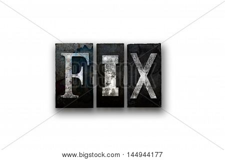 Fix Concept Isolated Letterpress Type