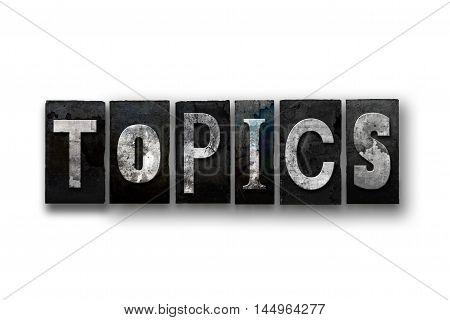 Topics Concept Isolated Letterpress Type