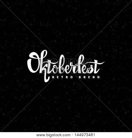 Oktoberfest- Badge drawn by hand, using the skills of calligraphy and lettering, collected in accordance with the rules of typography logo
