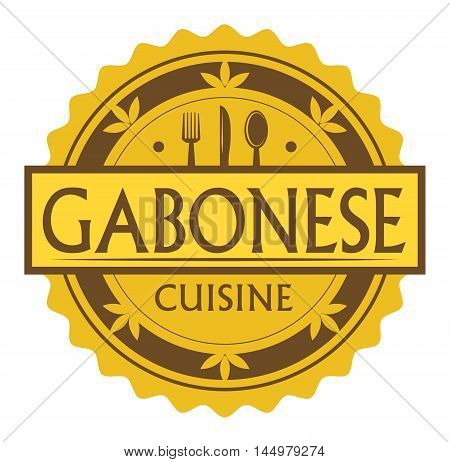 Abstract stamp or label with the text Gabonese Cuisine written inside, traditional vintage food label, with spoon, fork, knife symbols, vector illustration