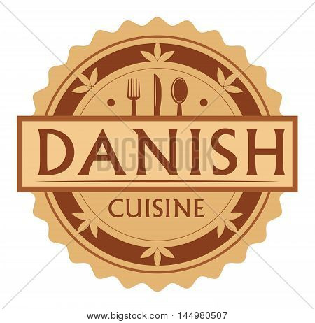 Abstract stamp or label with the text Danish Cuisine written inside, traditional vintage food label, with spoon, fork, knife symbols, vector illustration
