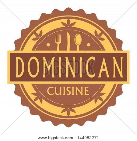 Abstract stamp or label with the text Dominican Cuisine written inside, traditional vintage food label, with spoon, fork, knife symbols, vector illustration