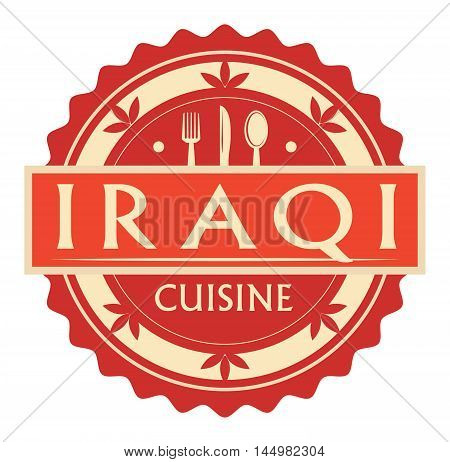 Abstract stamp or label with the text Iraqi Cuisine written inside, traditional vintage food label, with spoon, fork, knife symbols, vector illustration