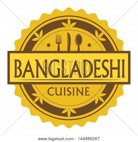 Abstract stamp or label with the text Bangladeshi Cuisine written inside, traditional vintage food label, with spoon, fork, knife symbols, vector illustration