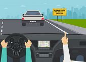Car On Highway View From The Inside. Hands Of Driver On Steering Wheel, Warning Sign Please Slow Dri poster