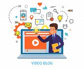 Concept Of Video Blogging. The Businessman Is In His Video Blog On The Notebook Screen. Flat Design, poster