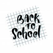Back To School. Concept Of Education. School Background. Back To School Flyer Template On Copybook B poster
