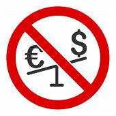 No Forex Market Vector Icon. Flat No Forex Market Pictogram Is Isolated On A White Background. poster