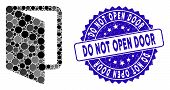 Mosaic Open Door Icon And Corroded Stamp Watermark With Do Not Open Door Caption. Mosaic Vector Is C poster