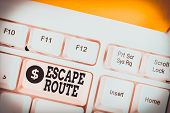 Text Sign Showing Escape Route. Conceptual Photo A Route By Which A Demonstrating May Reach A Place  poster