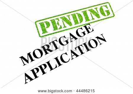 Mortgage Application Pending