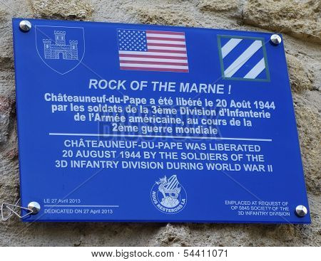 Sign in the memory of soldiers of US 3rd Infantry division liberated Chateauneuf-du-Pape, France