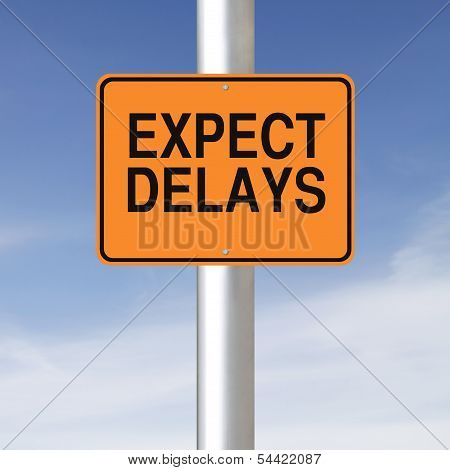 Expect Delays