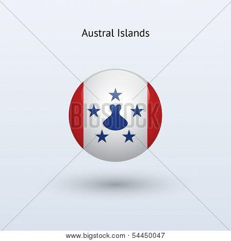 Austral Islands round flag. Vector illustration.