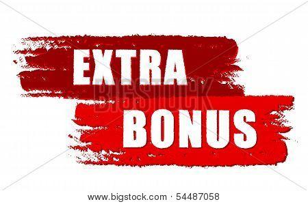 Extra Bonus On Red Drawn Banners