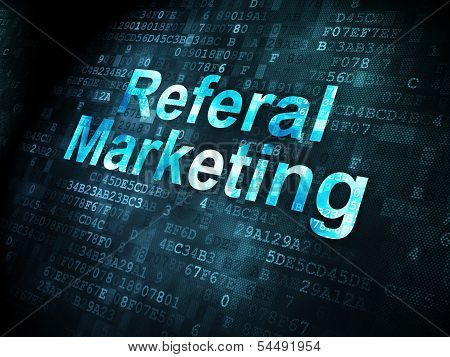 Business concept: Referal Marketing on digital background