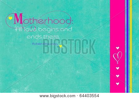 Mothers Day Inspirational Quote Greeting Text On Aqua Blue White Vintage Grunge Style Background For