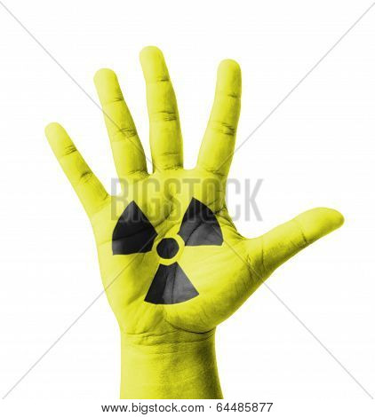 Open Hand Raised, Radioactivity Sign Painted, Multi Purpose Concept - Isolated On White Background
