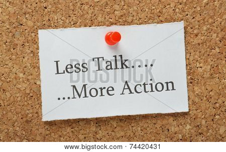 Talk versus Action