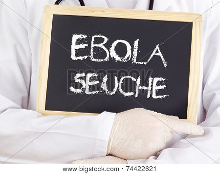 Doctor Shows Information: Ebola Plague In German Language