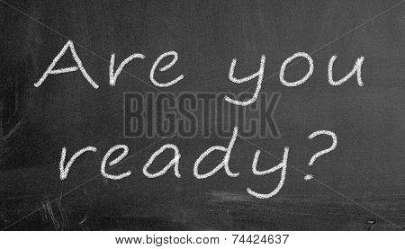 Chalkboard Are You Ready Illustration