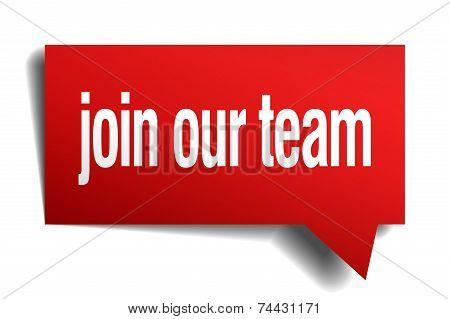 Join Our Team Red 3D Realistic Paper Speech Bubble