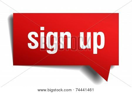 Sign Up Red 3D Realistic Paper Speech Bubble