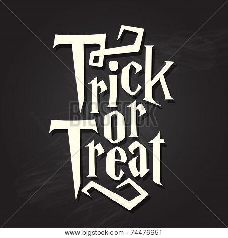 Trick Or Treat Halloween Quote On Chalkboard