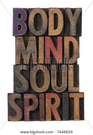 Body, Mind, Soul, Spirit In Old Wood Type