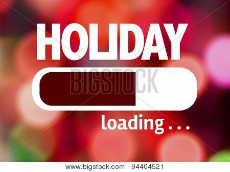 Progress Bar Loading with the text: Holiday