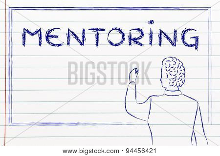 Teacher Writing On Blakboard About Mentoring