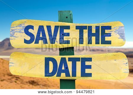Save The Date sign with desert background