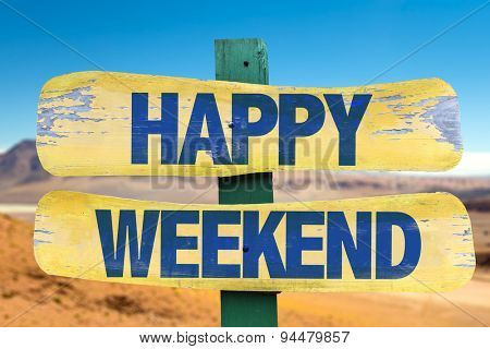 Happy Weekend sign with desert background
