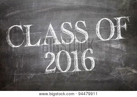 Class of 2016 written on a chalkboard